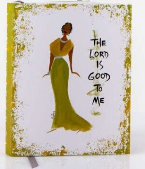 Lord Is Good To Me-Small Journal