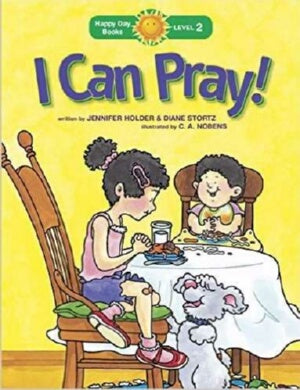 I Can Pray! (Happy Day Books: Level 2)