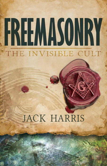 Freemasonry: The Invisible Cult