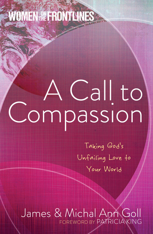 Call To Compassion (Women On The Frontlines)