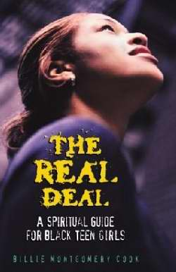 Real Deal: A Spiritual Guide For Black Teen Girls