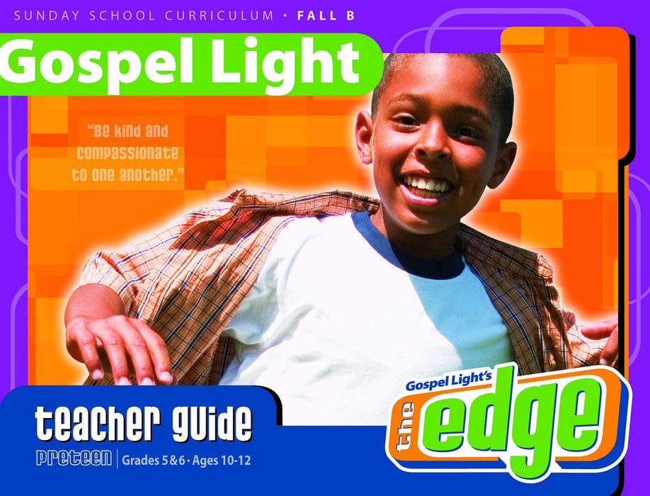 Gospel Light Fall 2018: Preteen Teacher's Guide (Grades 5-6)-Year B (#2250)