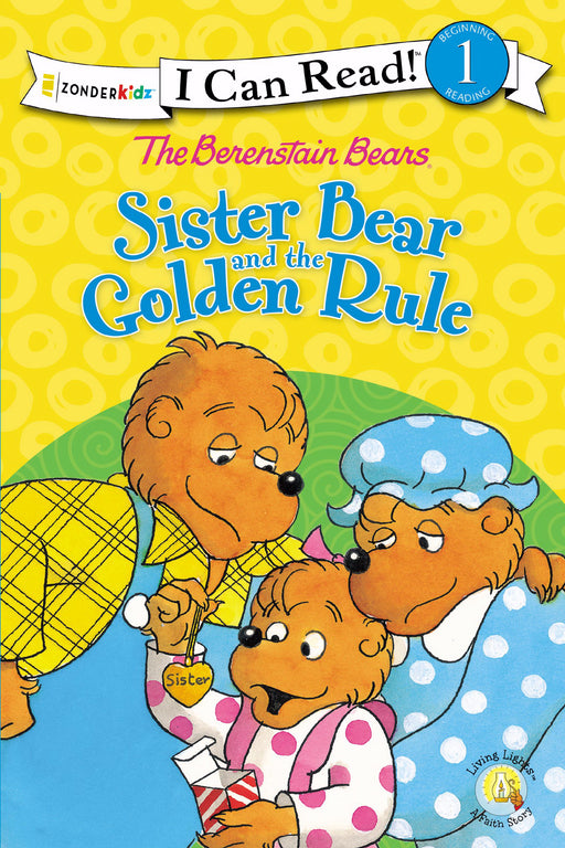 Berenstain Bears: Sister Bear And The Golden Rule