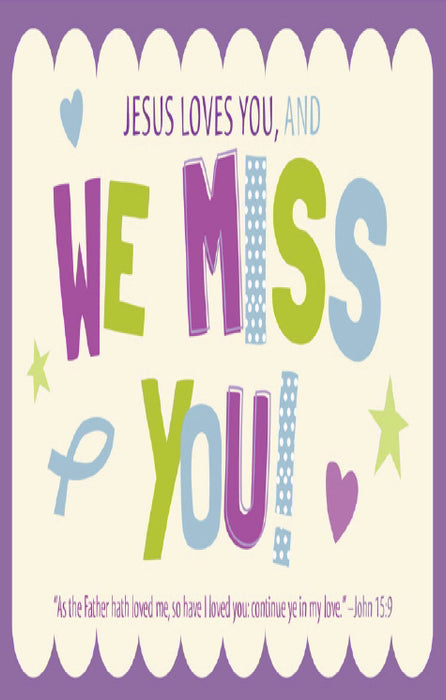 Postcard-Absentee-Jesus Loves You, And We Miss You! (John 15:9 KJV) (Pack Of 25) (Pkg-25)