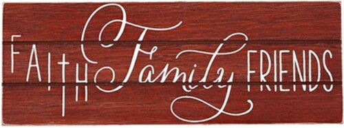 Plaque-Faith Family Friends/Rustic Treasures (Wall