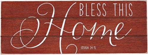 Plaque-Bless This Home/Rustic Treasures (Wall Or T