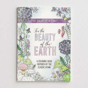 For The Beauty Of The Earth Adult Coloring Book
