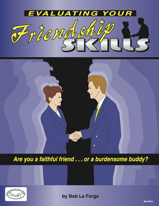 Evaluating Your Friendship Skills (Pack Of 100) (Pkg-100)