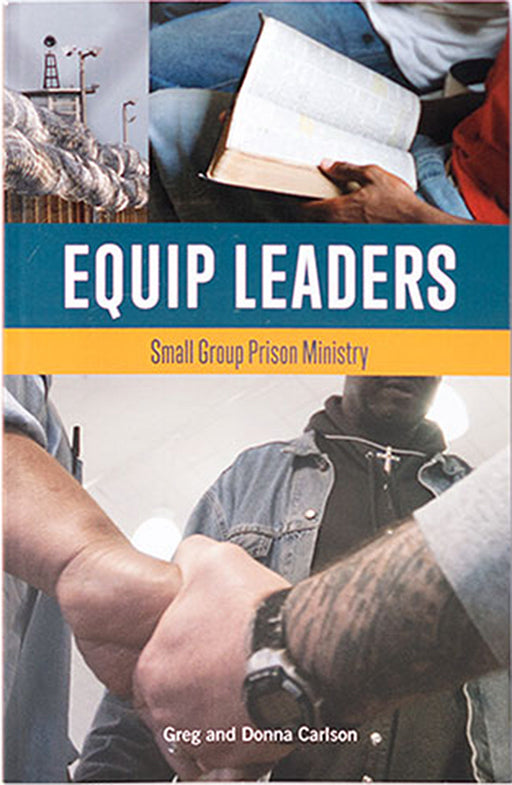 Equip Leaders: Small Group Prison Ministry Training Book-English