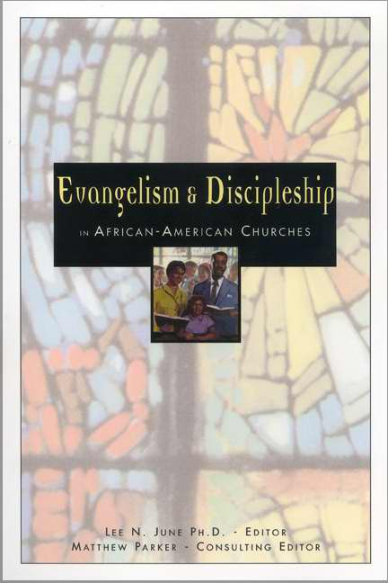 Evangelism And Discipleship In The African American Churches