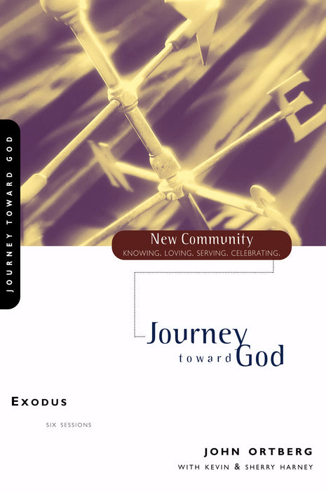 Exodus : Journey Toward God (New Community)