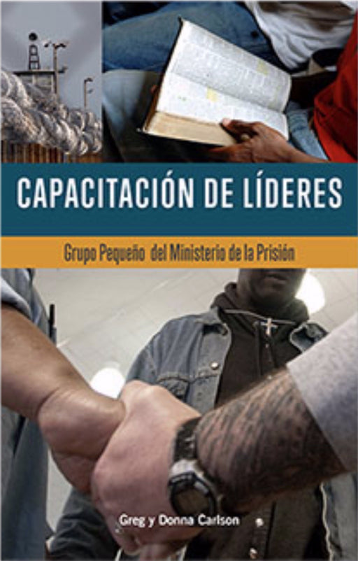 Equip Leaders: Small Group Prison Ministry Training Book-Spanish
