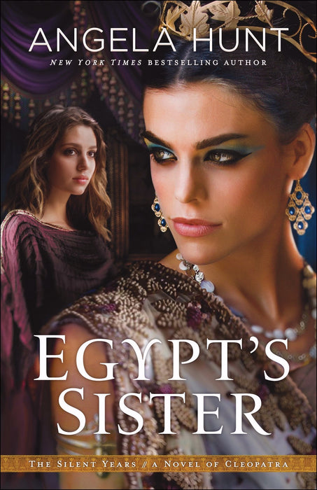 Egypt's Sister (The Silent Years #1)