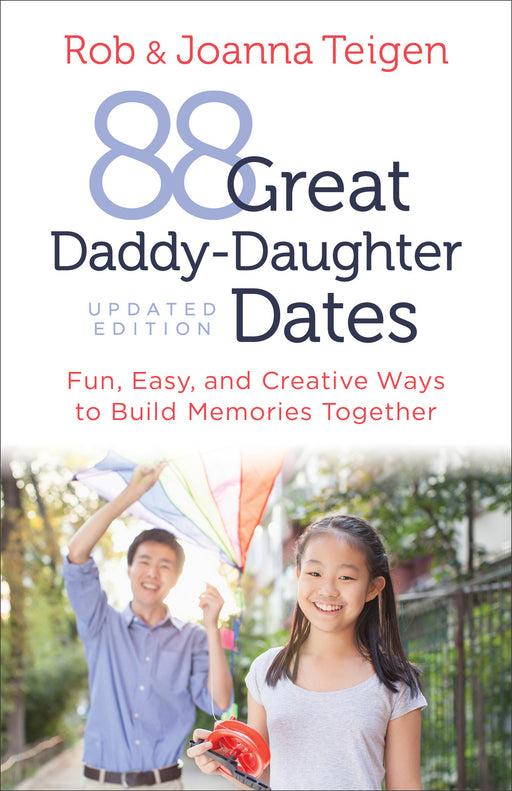 88 Great Daddy-Daughter Dates (Updated)