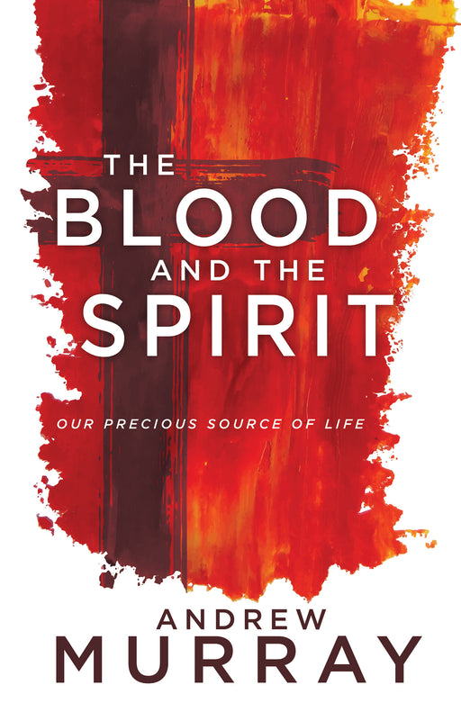 Blood And The Spirit