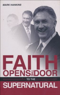 Faith Open The Door To The Supernatural