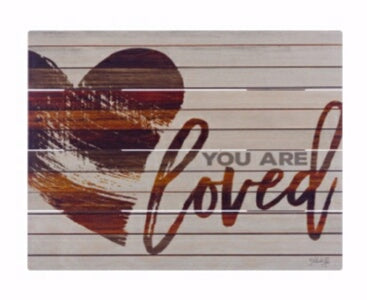 Rustic Pallet Art-You Are Loved (9 x 12)