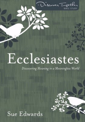 Ecclesiastes (Discover Together)