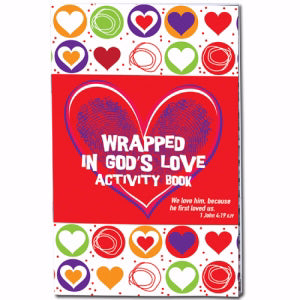 Wrapped In God's Love Activity Book