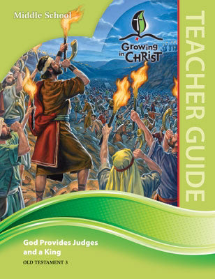 Growing In Christ Sunday School: Middle School-Teacher Guide (OT3) (#460330)