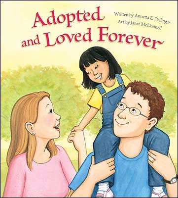 Adopted And Loved Forever (2nd Edition)