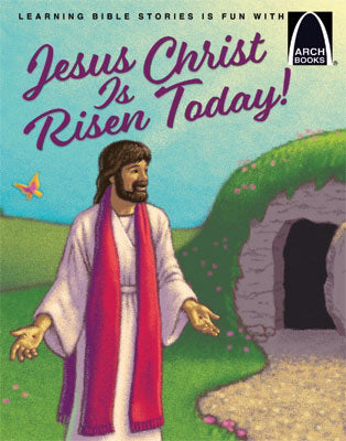 Jesus Christ Is Risen Today! (Arch Books)