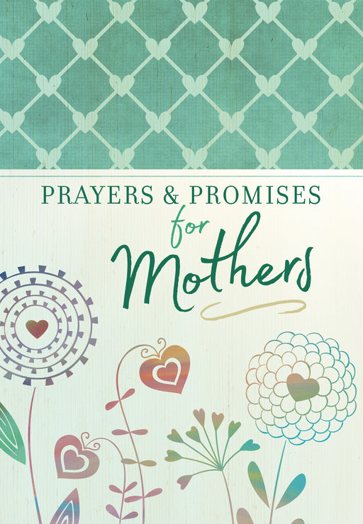 Prayers & Promises For Mothers-Softcover