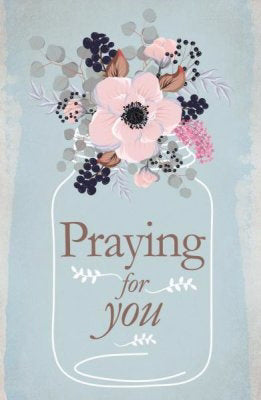 Postcard-Praying For You (Philippians 1:3 KJV) (Pack Of 25) (Pkg-25)