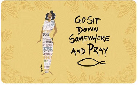"Floor Mat-Go Sit Down Somewhere And Pray-Indoor (29.5"" x 17.7"")"