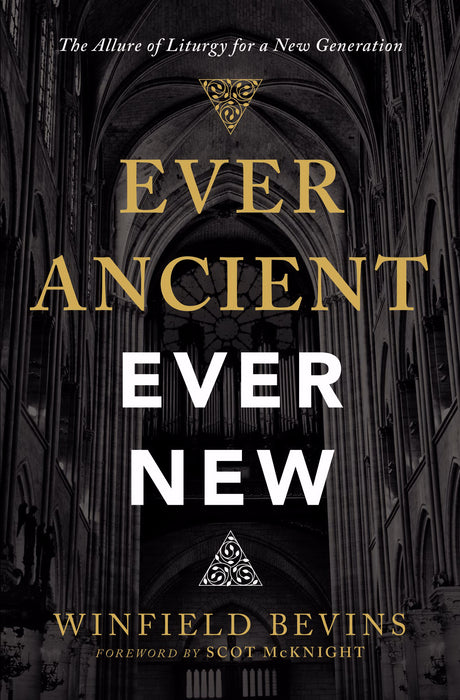 Ever Ancient, Ever New (Mar 2019)