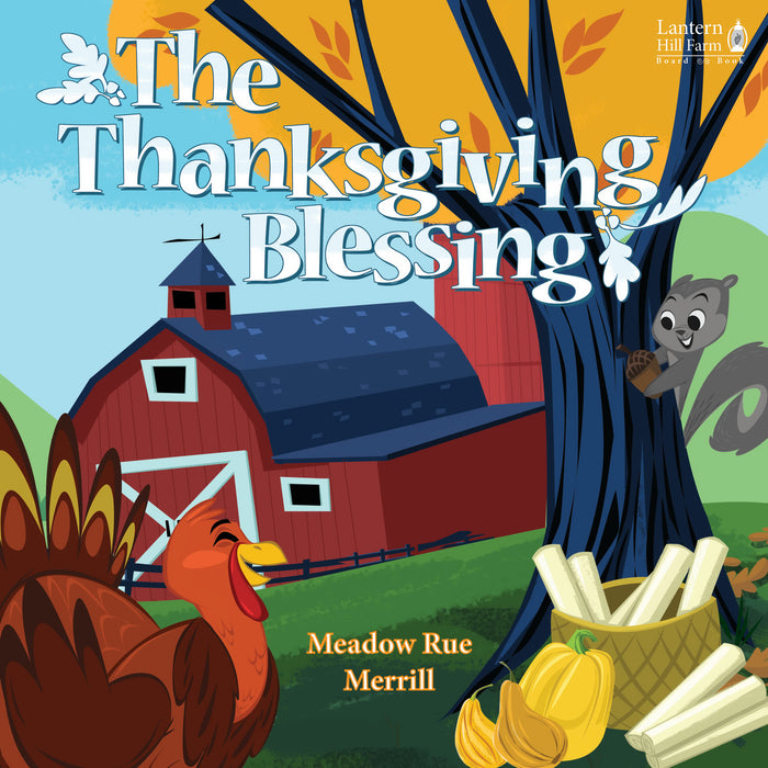 Thanksgiving Blessing Board Book (Lantern Hill Farms)