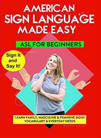 ASL - Learn Family, Masculine & Feminine Signs, Vocabulary & Everyday Needs