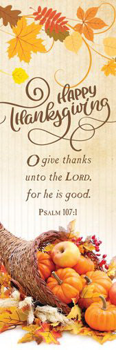 Bookmark-Happy Thanksgiving (Psalm 107:1, KJV) (Pack Of 25) (Pkg-25)