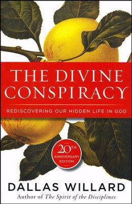 The Divine Conspiracy (20th Anniversary Edition)