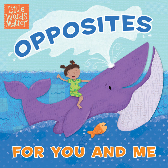 Opposites For You And Me (Jul 2020)