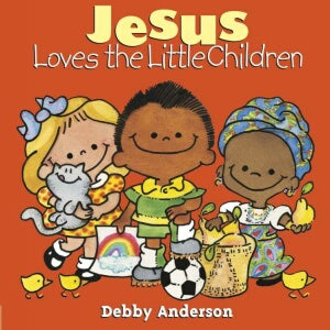 Jesus Loves The Little Children (Cuddle And Sing)