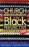 Church Administration In Black Perspective-Revised