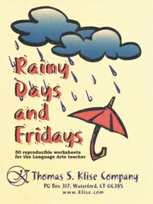 Rainy Days and Fridays