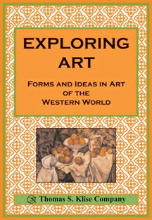 Exploring Art: Forms and Ideas in Art of the Western World