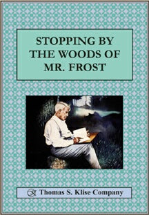 Stopping by Woods of Mr. Frost