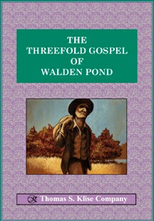 The Threefold Gospel of Walden