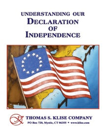 Understanding Our Declaration of Independence