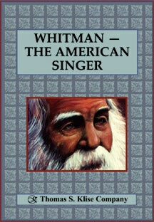 Whitman: The American Singer