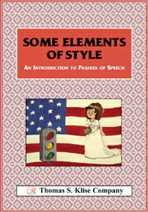 Some Elements of Style: An Introduction to Figures of Speech