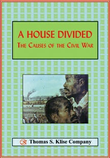 A House Divided: The Causes of the Civil War