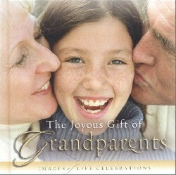 Joyous Gift of Grandparents, The