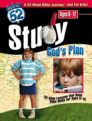 Study Gods Plan Curriculum (Route 52)