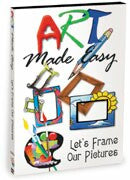 Art Made Easy: How to Frame Pictures