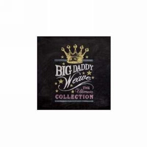 Big Daddy Weave Ultimate Collection CD
