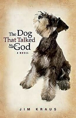 Dog That Talked To God